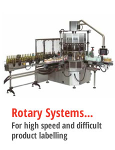 Rotary Systems - for high speed and difficult labelling